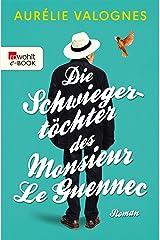 Die Schwiegertöchter des Monsieur Le Guennec (German Edition) Format Kindle