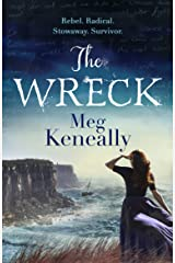 The Wreck: Rebel. Radical. Stowaway. Survivor. Kindle Edition