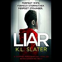 Liar: A gripping psychological thriller with a shocking twist (English Edition)