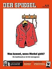 DER SPIEGEL 40/2018: Was kommt, wenn Merkel geht?