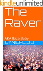 The Raver: AKA Ibiza Baby (English Edition)