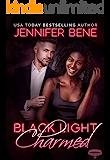 Black Light: Charmed (Black Light Series Book 15)