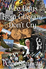 Wee boys from Glasgow don't cry Paperback