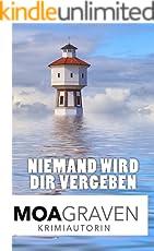 Niemand wird dir vergeben : Ostfrieslandkrimi (Eva Sturm ermittelt 13)