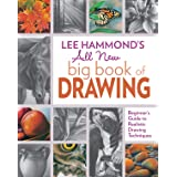 Lee Hammond's All New Big Book of Drawing: Beginner's Guide to Realistic Drawing Techniques