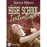 High School Initiation