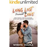 LONG LOST FRIEND LOVE: Forever Happily Ever After Romance