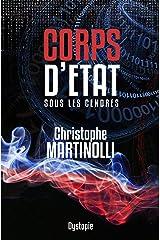 Corps d'État · Tome 2: Sous les cendres, la France bascule en dictature Format Kindle