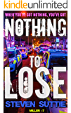 Nothing To Lose : DCI Miller: The Unputdownable Crime Thriller Investigating Gambling Addiction