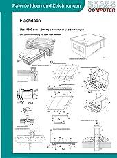 Flachdach, über 1500 Seiten (DIN A4) patente Ideen und Zeichnungen