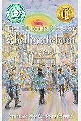 Belas Rift (The Hidden City of  Chelldrah-ham Book 3) Kindle Edition