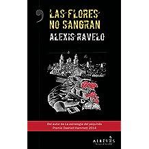 Alexis Ravelo en Amazon.es: Libros y Ebooks de Alexis Ravelo