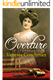 Overture: A historical novel of pre-WWI France (L'Alouette trilogy Book 1)