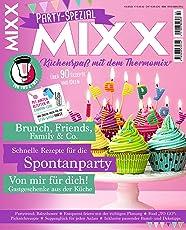 Sonderheft MIXX: Party-Spezial: Küchenspaß mit dem Thermomix