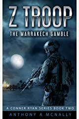 Z Troop The Marrakech Gamble: A Conner Ryan Series (The Conner Ryan SAS series Book 2) Kindle Edition