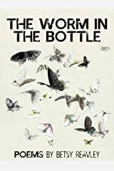 THE WORM IN THE BOTTLE poems Kindle Edition