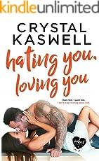 Hating You, Loving You (English Edition)