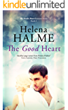 The Good Heart: A Standalone Second Chance Military Love Story (The Nordic Heart Series Book 3)