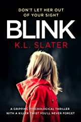 Blink: A psychological thriller with a killer twist you'll never forget Kindle Edition