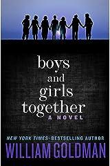 Boys and Girls Together: A Novel (English Edition) Versión Kindle