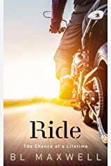 Ride: The Chance of a Lifetime Kindle Edition