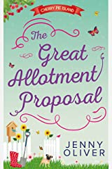 The Great Allotment Proposal (Cherry Pie Island, Book 3) Kindle Edition