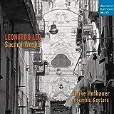 Leonardo Leo: Sacred Works allemand]