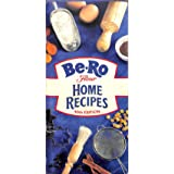 Be-Ro Flour Home Recipes : 40th Edition