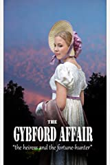 The Gybford Affair: The heiress and the fortune hunter Kindle Edition