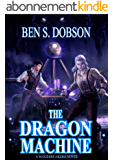 The Dragon Machine (Magebreakers Book 3) (English Edition)