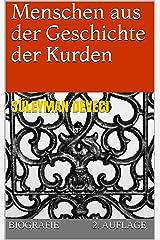 Menschen aus der Geschichte der Kurden: Biografie / 2. Auflage Kindle Ausgabe