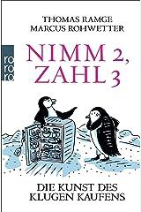 Nimm 2, zahl 3: Die Kunst des klugen Kaufens Taschenbuch
