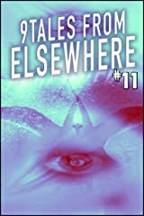 9Tales From Elsewhere 11 (9Tales Elsewhere) Kindle Edition