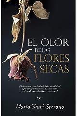 El olor de las flores secas Versión Kindle
