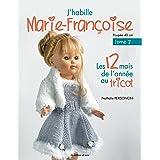 J'habille Marie-Françoise au tricot , tome 2