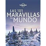 Las 101 maravillas del mundo: Los tesoros del planeta al alcance de todos los viajeros (Viaje y aventura)