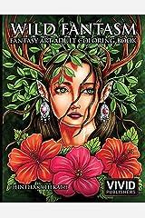 Wild Fantasm - Fantasy Art Adult Coloring Book Broché