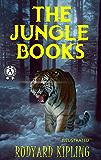 Rudyard Kipling - The Jungle Books (Illustrated)