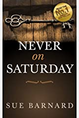 Never on Saturday Kindle Edition