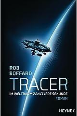 Tracer: Roman (German Edition) Kindle Edition