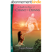 Le Souffle des Dieux, Tome 2 : Le Chant des Djinns