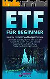 ETF für Beginner: Ideal für Einsteiger und Fortgeschrittene | Lernen Sie Schritt für Schritt alles über den Handel mit…