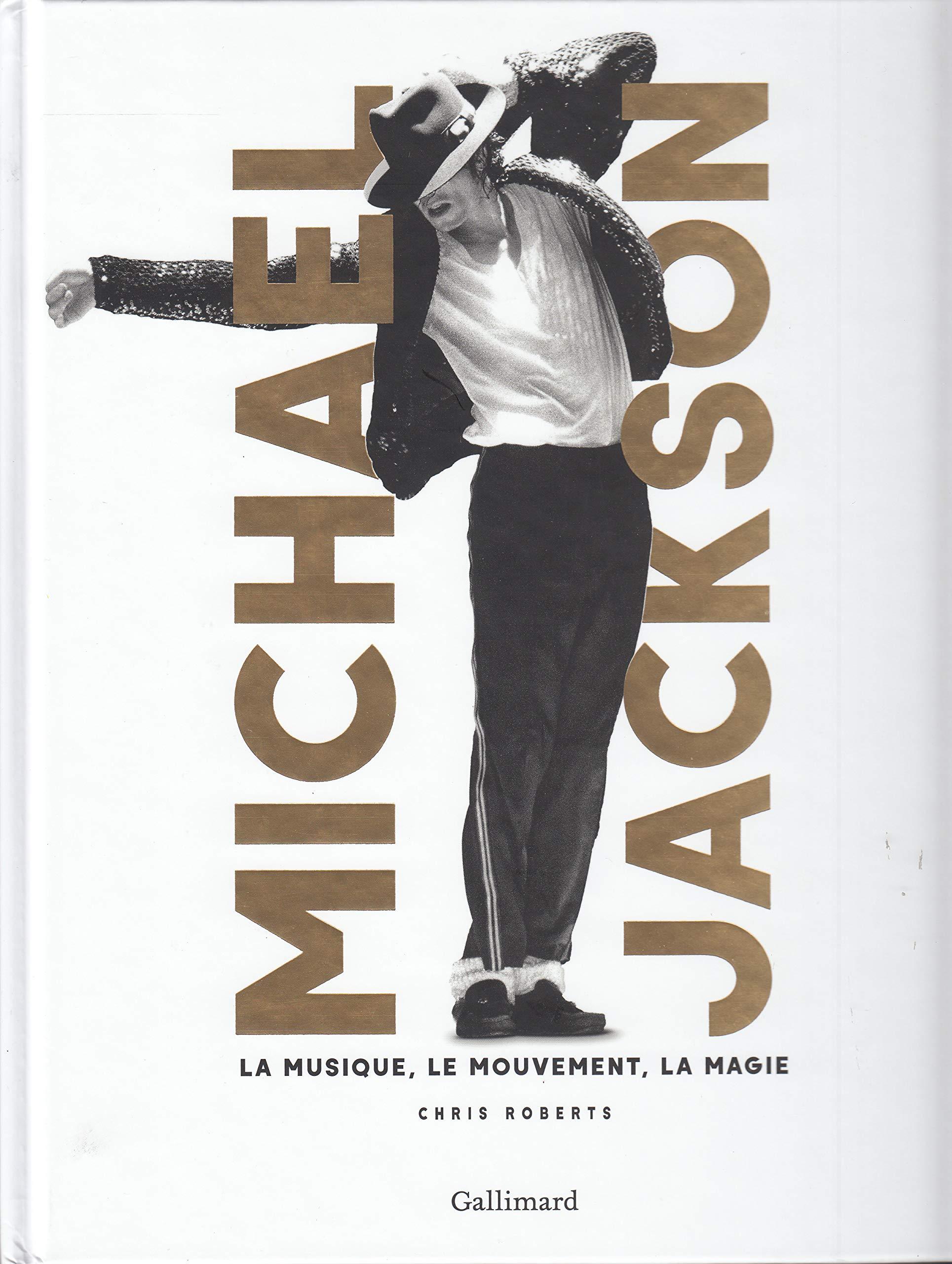 Michael Jackson: La musique, le mouvement, la magie por Chris Roberts
