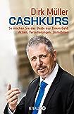 Cashkurs: So machen Sie das Beste aus Ihrem Geld: Aktien, Versicherungen, Immobilien (German Edition)