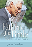 Father Of The Bride 2nd Edition: Speech and Duties
