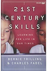 21st Century Skills: Learning for Life in Our Times Taschenbuch