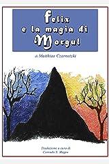 Felix e la magia di Morgul (Italian Edition) Kindle Ausgabe