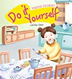 Virtue Stories : Do it Yourself (Virtue Stories)