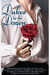 Dukes by the Dozen Kindle Edition