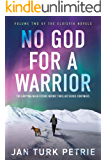 No God for a Warrior: The gripping near-future Nordic thriller series continues… (The Eldísvík novels Book 2)